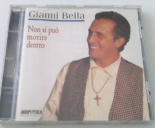GIANNI BELLA NON SI PUO' MORIRE DENTRO CD ALBUM 1996 SPED GRATIS SU + ACQUISTI!!