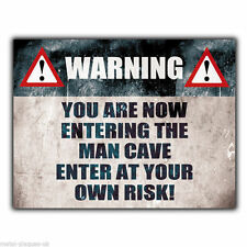 METAL SIGN WALL PLAQUE WARNING MAN CAVE ENTER AT YOUR OWN RISK! door poster art