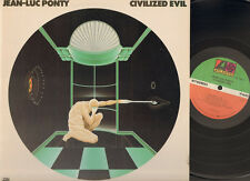 JEAN-LUC PONTY Civilized Evil LP NMINT 1980 USA print
