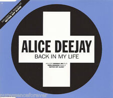ALICE DEEJAY - Back In My Life (UK 3 Track CD Single)