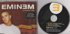 EMINEM. WITHOUT ME. MAXI CD MADE IN THE EU 2002. 4 TITRES.