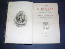 Espagne Csse d'Aulnoy relation du voyage d'Espagne Cour de Madrid 1874 reliure