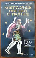 Livre Nostradamus Historien Et Prophete par Jean-charles De Fontbrune