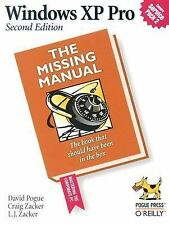 Windows XP Pro: The Missing Manual: The Missing Manual: By Pogue, David, Zack...