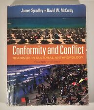 Conformity and Conflict Readings in Cultural Anthropology 14th Edition Spradley