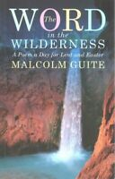 Word in the Wilderness : A Poem a Day for Lent and Easter, Paperback by Guite...