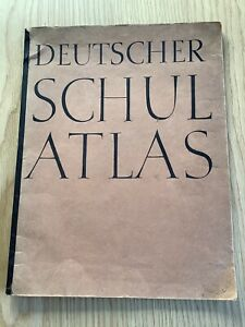Deutscher Schul Atlas 1943 - German School Atlas