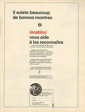 Publicité 1970  INCABLOC le pare-chocs qui protège la montre