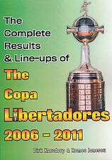 The Complete Results & Line-ups of the Copa Libertadores 2006-2011 - Statistics