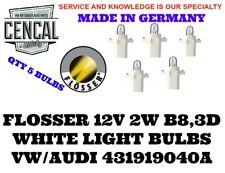 FLOSSER 12V 2W B8,3D WHITE LIGHT BULBS QTY 5 VW AUDI 431919040A  439102