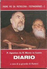 Diario Padre Pio Da Pietrelcina,testimonianze 2,libro raro, di P.Agostino da S.M