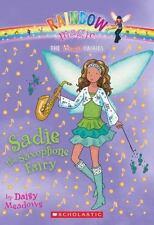 Music Fairies #7: Sadie the Saxophone Fairy: A Rainbow Magic Book by Meadows, D