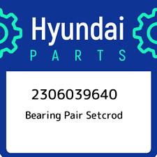 2306039640 Hyundai Bearing pair setcrod 2306039640, New Genuine OEM Part