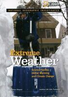 Extreme Weather : Science Tackles Global Warming and Climate Change-ExLibrary