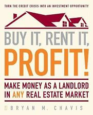 Buy It, Rent It, Profit!: Make Money as a Landlord in ANY Real Estate -ExLibrary