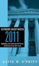 Supreme Court Watch 2011: Highlights of the 2009 and 2010 Terms and Preview of t