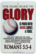 "8""x12"" METAL SIGN Christian Baseball, Little League, MLB, Cubs Rom 5:3-4"