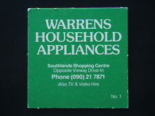 WARRENS HOUSEHOLD APPLIANCES SOUTHLANDS SHOP. CTR VIDEO HIRE 090 217871 COASTER