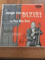 Straight From Dixie: With Pee Wee Hunt Album