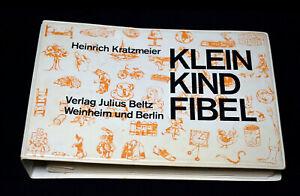 Kleinkindfibel Prof. Heinrich Kratzmeier 70er Jahre alt Lesen lernen Fibel