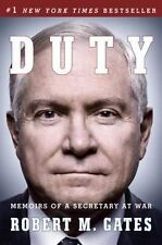 DUTY: MEMOIRS OF A SECRETARY AT WAR by ROBERT M. GATES (hardcover)