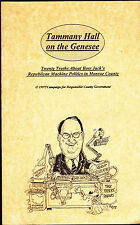 1997 Tammany Hall on the Genesee (Rochester NY) booklet- Politics