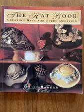 1993 Vintage Sewing Hat Book Creative Hats For Every Occasion Julie Bawden