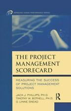 The Project Management Scorecard : Measuring the Success of Project Management