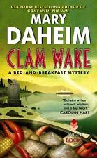 Bed-And-Breakfast Mysteries: Clam Wake : A Bed-and-Breakfast Mystery Mary Daheim