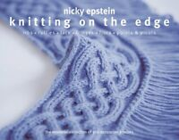 Knitting on the Edge: The Essential Collection of ... by Epstein, Nicky Hardback