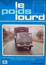 Le Poids Lourd n°703 - 1974 - UNIC FIAT OM 40 - MERCEDES LPS 1319 - Valenciennes