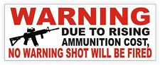 NO WARNING SHOT FIRED Home Security Window Decal / 2nd Amendment Sticker