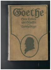 """"""" GOETHE SEIN LEBEN und SCHASSEN """" Ludwig Geiger  1913r.Berlin-Wien"""