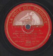 """1a 78 rpm 10"""" vinyl record NINO GATTI CANTANDO CON LE LACRIME AGLI OCCHI BUONA N"""