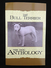 dogs bull terrier terriers anthology champions fighting pedigrees