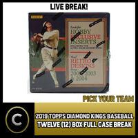 2019 PANINI DIAMOND KINGS BASEBALL 12 BOX (CASE) BREAK #A215 - PICK YOUR TEAM