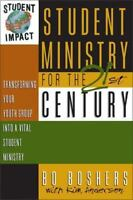 """""""NEW"""" Student Ministry for the 21st Century Transforming Youth Bo Boshers"""