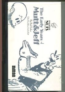MUTT AND JEFF: THE EARLY YEARS OF MUTT AND JEFF BUD FISHER HARDCOVER 1909-1913