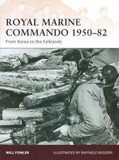 OSPREY WARRIOR 137 ROYAL MARINE COMMANDO 1950-82 KOREA MALAYA ADEN RADFAN FALKLA