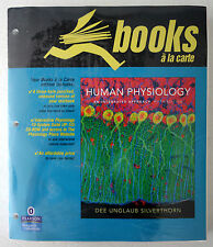 Human Physiology Integrated Approach by Dee Silverthorn 5th 2009 A La Carte NEW