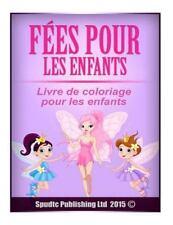 Fées Pour les Enfants : Livre de Coloriage Pour les Enfants by Spudtc...