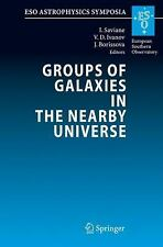 Groups of Galaxies in the Nearby Universe : Proceedings of the ESO Workshop...