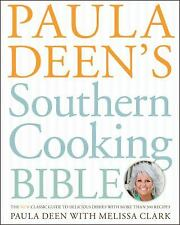 Paula Deen's Southern Cooking Bible : The New Classic Guide to...  (ExLib)