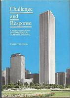 Challenge and Response: A Modern History of Standard Oil Company