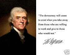 "President Thomas Jefferson Portrait "" the democracy"" Famous Quote 8 x 10 Photo"