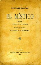 El Mistico. DRAMA EN CUATROS ACTOS Y EN PROSA. 1910. I ED..