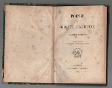 GIOSUE' CARDUCCI POESIE (ENOTRIO ROMANO) 2° EDIZIONE 1875 G. BARBERA EDITORE