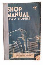 Pontiac Motors Shop Manual 1940 Models