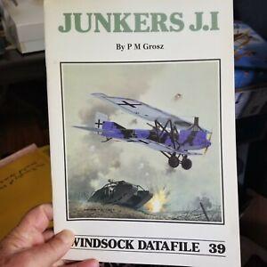 JUNKERS J.I (WINDSOCK DATAFILE) By P. M. Grosz