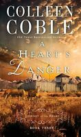 A Hearts Danger (A Journey of the Heart) by Colleen Coble